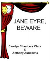 Cover for 'Jane Eyre, Beware'