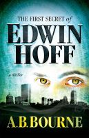 Cover for 'The First Secret of Edwin Hoff'