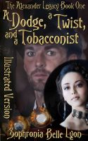 Cover for 'Illustrated Dodge a Twist and a Tobacconist'