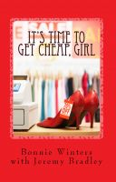 Cover for 'It's Time to Get Cheap, Girl'