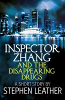 Cover for 'Inspector Zhang and the Disappearing Drugs (a short story)'