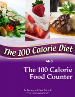 Cover for 'The 100 Calorie Diet and Food Counter'
