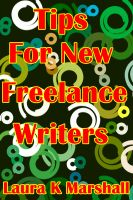 Tips for New Freelance Writers cover
