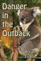 Cover for 'Danger in the Outback'