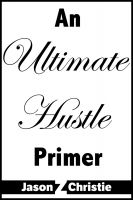 Cover for 'Ultimate Hustle Primer'