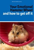 Cover for 'Your Emotional Hamster Wheel and How to Get Off It'