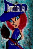 Cover for 'Ika witch (Bruxinha Ika) ( Book for children )'