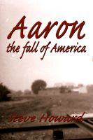 Cover for 'Aaron: The Fall of America'