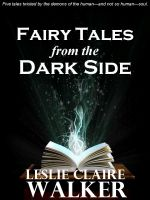 Cover for 'Fairy Tales From the Dark Side'