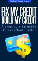 Cover for 'Fix My Credit Build My Credit'