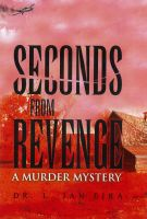 Cover for 'Seconds From Revenge'