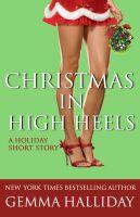 Gemma Halliday - Christmas In High Heels