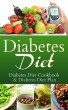 Diabetes Diet: Diabetes Diet Cookbook & Diabetes Diet Plan by Richard Samuelson