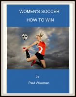 Cover for 'Women's Soccer How to Win'