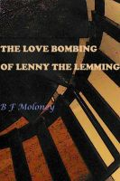 Cover for 'The Love Bombing of Lenny the Lemming'