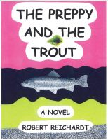 Cover for 'The Preppy and the Trout'