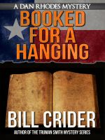 Cover for 'Booked for a Hanging - A Dan Rhodes Mystery'