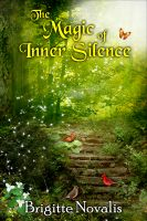 Cover for 'The Magic of Inner Silence'