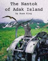 Cover for 'The Nantok of Adak Island'