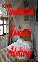 Cover for 'How to Fight the Temptation to Commit Adultery'