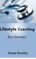 Cover for 'Lifestyle Coaching For Doctors'