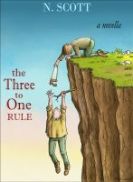 Cover for 'The Three to One Rule'