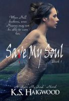 Cover for 'Save My Soul - Book 1 in the 'Save My Soul' series'