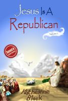 Cover for 'Jesus Is A Republican'