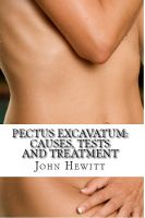 Cover for 'Pectus Excavatum: Causes, Tests and Treatment'