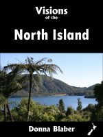 Cover for 'Visions of the North Island (Visions of New Zealand series)'