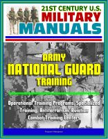 Cover for '21st Century U.S. Military Manuals: Army National Guard Training - Operational Training Programs, Specialized Training, Antiterrorism, Aviation, Combat Training Centers'