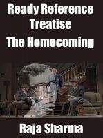 Cover for 'Ready Reference Treatise: The Homecoming'