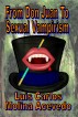 From Don Juan to Sexual Vampirism by Luis Carlos Molina Acevedo