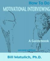 Cover for 'How To Do Motivational Interviewing: A guidebook for beginners'