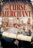 Cover for 'The Curse Merchant'