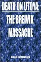 Cover for 'Death on Utoya: The Breivik Massacres'