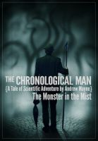 Cover for 'The Chronological Man: The Monster in the Mist'