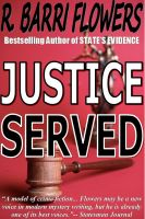 Cover for 'Justice Served: A Barkley and Parker Thriller'