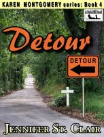 Cover for 'A Beth-Hill Novel: Karen Montgomery Series Book 4: Detour'