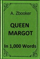 Cover for 'Dumas - Queen Margot in 1,000 Words'