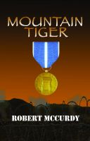 Cover for 'Mountain Tiger:  Jim Colling Adventure Series, Book 5'