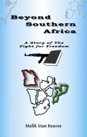 Cover for 'Beyond Southern Africa, A Story of the Fight for Freedom'