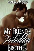 Cover for 'My Friend's Forbidden Brother'