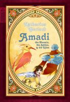 Cover for 'Amadi, the Phoenix, the Sphinx, and the Djinn'