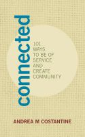 Cover for 'Connected: 101 Ways to Be of Service and Create Community'