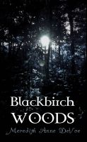 Cover for 'Blackbirch Woods'