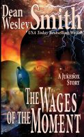 Cover for 'The Wages of the Moment: A Jukebox Story'