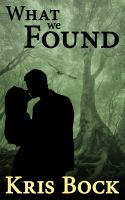 Cover for 'What We Found'