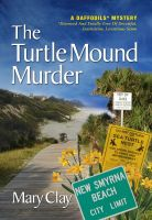 Cover for 'The Turtle Mound Murder (A DAFFODILS Mystery)'