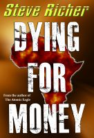 Cover for 'Dying For Money (mystery novel action thriller)'